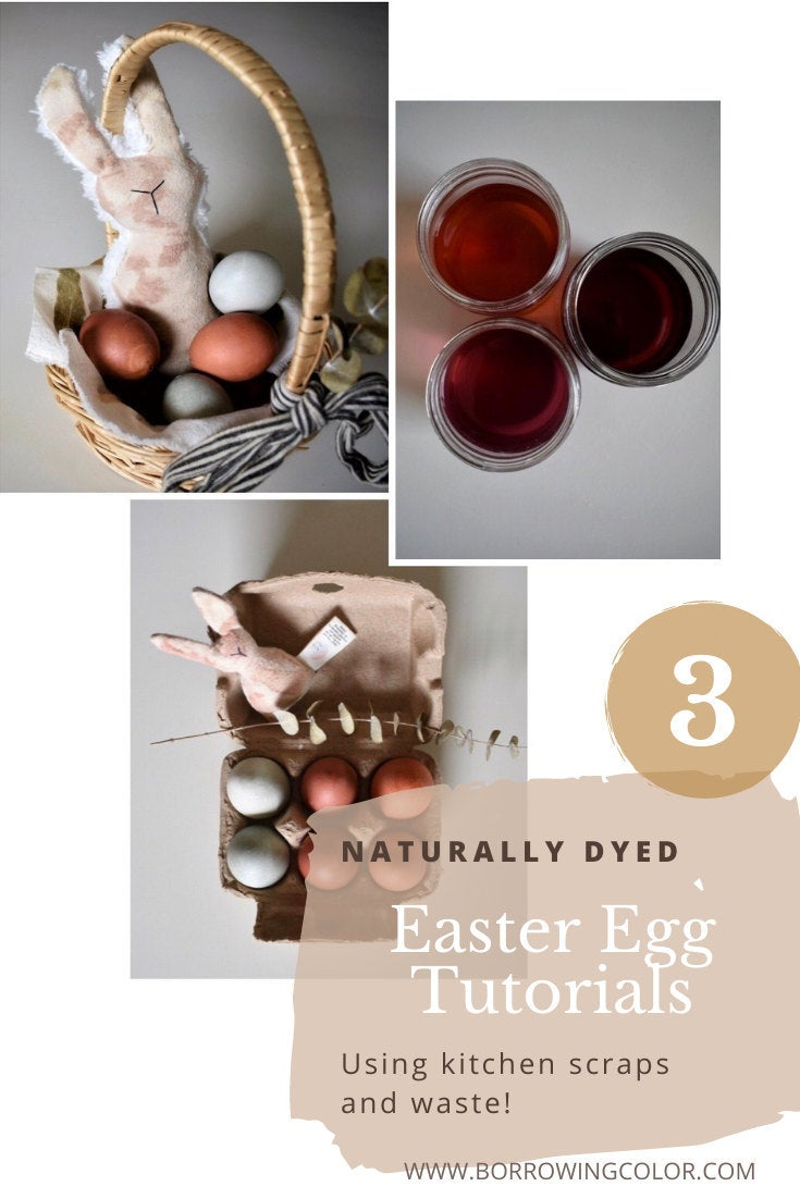 3 Naturally Dyed Easter Egg Tutorials